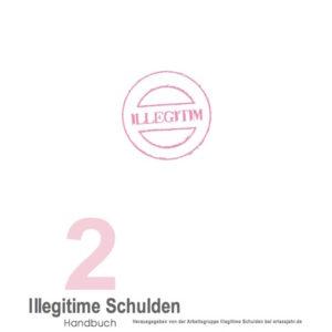Handbuch Illegitime Schulden